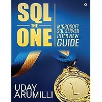 SQL the One: Microsoft SQL Server Interview Guide