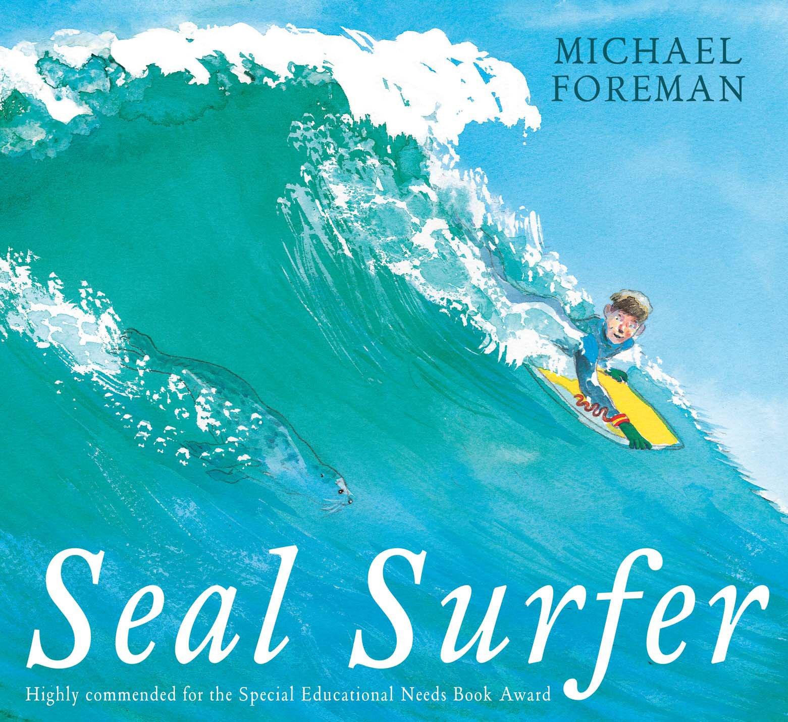 Seal Surfer: Amazon.co.uk: Foreman, Michael: Books