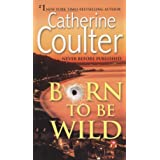 Born To Be Wild: A Thriller