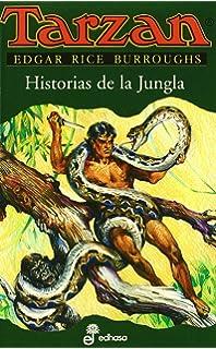 Tarzan, historias de la jungla, VI (Spanish Edition)