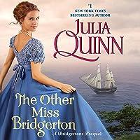The Other Miss Bridgerton: A Bridgertons Prequel