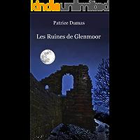Les Ruines de Glenmoor: 18 nouvelles originales (French Edition) book cover