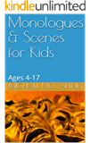 Monologues & Scenes for Kids: Ages 4-17