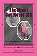 The Never Say Never Kid Kindle Edition