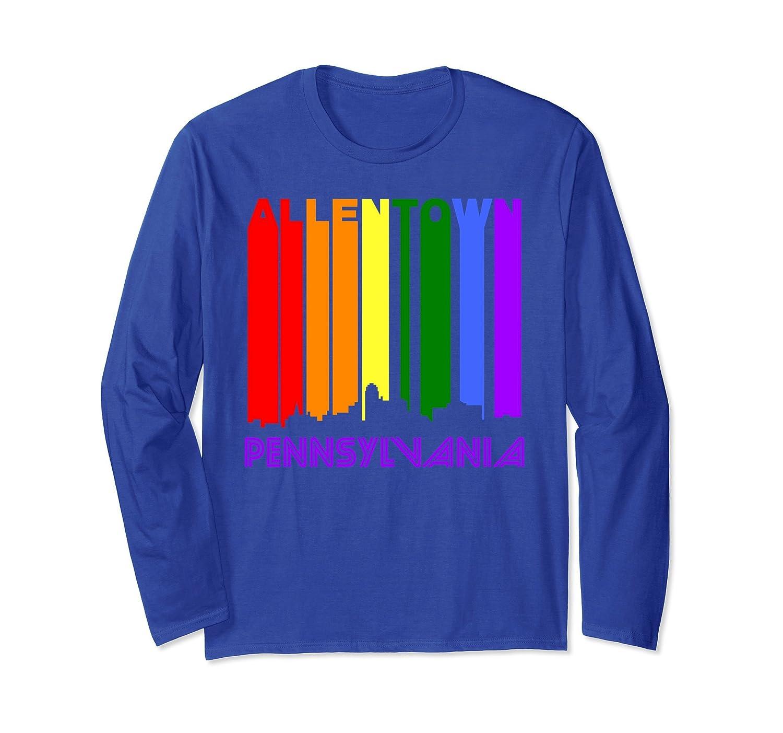 Allentown PA LGBTQ Gay Pride Rainbow Long Sleeve T-Shirt-ah my shirt one gift