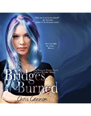 Bridges Burned: Going Down in Flames, Book 2