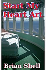 Start My Heart Art Kindle Edition