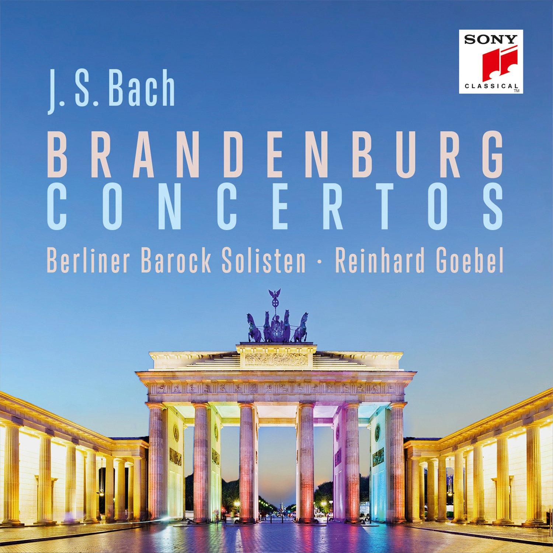 Bach: Brandenburgische Konzerte - Berliner Barock Solisten, Johann ...