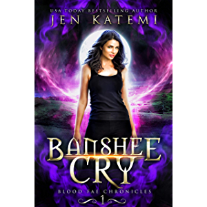 Banshee Cry: A Steamy Paranormal Fantasy Romance (Blood Fae Chronicles Book 1)