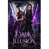Dark Illusion (The Arondight Codex Book 2)