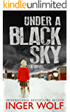 Under a Black Sky (Part of the Daniel Trokics Series)