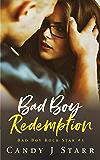Bad Boy Redemption (Bad Boy Rock Star Book 3)