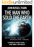 The Man Who Sold The Earth (English Edition)
