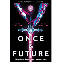 Once & Future (English Edition)
