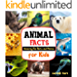 Animal Facts: Amazing Fun Facts and Photos for Kids (Animal Education Book 1)