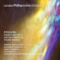 Poulenc: Stabat Mater  [Alexandre Tharaud; James O' Donnell; Kate Royal; London Philarmonic Orchestra and Choir; Yannick Nézet-Séguin] [Lpo: LPO-0108]