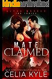 Mate Claimed (Menage Werewolf Romance) (Alpha Marked Book 1)