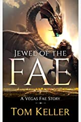 Jewel of the Fae (Vegas Fae Stories Book 6) Kindle Edition