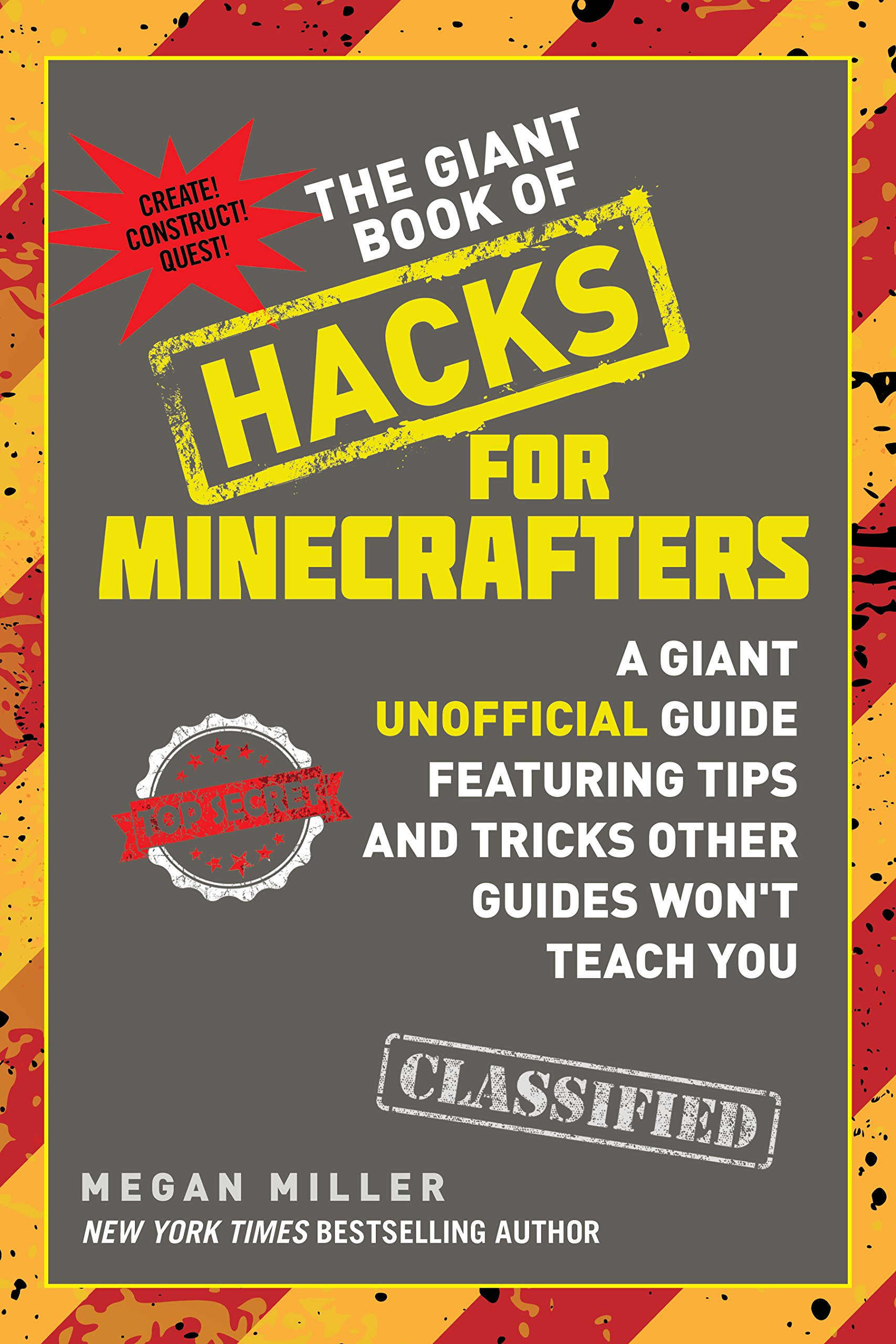 The giant book of hacks for minecrafters a giant unofficial guide the giant book of hacks for minecrafters a giant unofficial guide featuring tips and tricks other guides wont teach you megan miller 9781510727205 fandeluxe Gallery