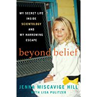 Beyond Belief: My Secret Life Inside Scientology and My Harrowing Escape (English Edition)