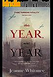 This Year, Next Year