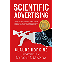 Scientific Advertising (1923): 1923 Library of Congress Facsimile Edition (English Edition)