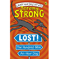 Lost! The Hundred-Mile-An-Hour Dog (Hundred Mile An Hour Dog)
