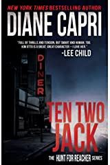 Ten Two Jack: Hunting Lee Child's Jack Reacher (The Hunt For Jack Reacher Series Book 10) Kindle Edition