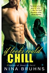 If Looks Could Chill (A Passion for Danger Trilogy Book 2) Kindle Edition