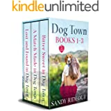 The Dog Town Collection (Books 1 - 3): Three Fun Cozy-Romance Novels