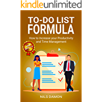 To-Do List Formula: How to Increase your Productivity and Time Management