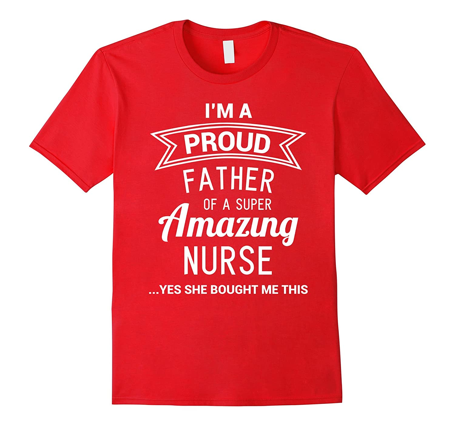 Funny Proud Dad of Nurse Fathers Day Gift from Daughter RN