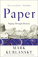 Paper: Paging Through History Kindle Edition