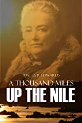 A Thousand Miles Up the Nile Kindle Edition
