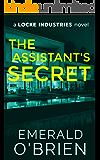 The Assistant's Secret (A Locke Industries Novel)