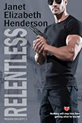 Relentless (Benson Security Book 2) Kindle Edition
