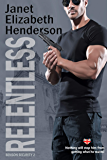 Relentless (Benson Security Book 2)