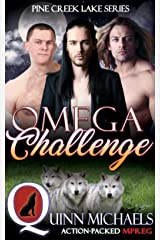 Omega Challenge (Pine Creek Lake Den (MMM Omegaverse Romance) Book 4) Kindle Edition
