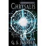 Chrysalis: An Amaranthe Short Story (Amaranthe Short Stories Book 7)
