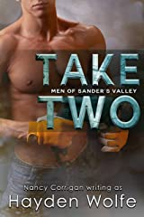 Take Two (Men of Sander's Valley Book 1)