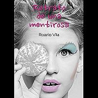 Retrato de una mentirosa (Spanish Edition)