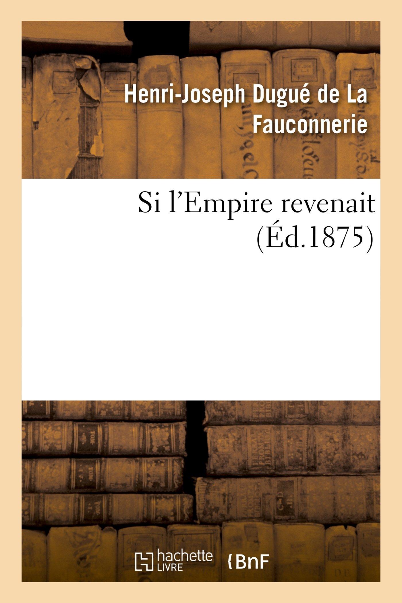 Read Online Si l'Empire revenait (Litterature) (French Edition) PDF ePub book