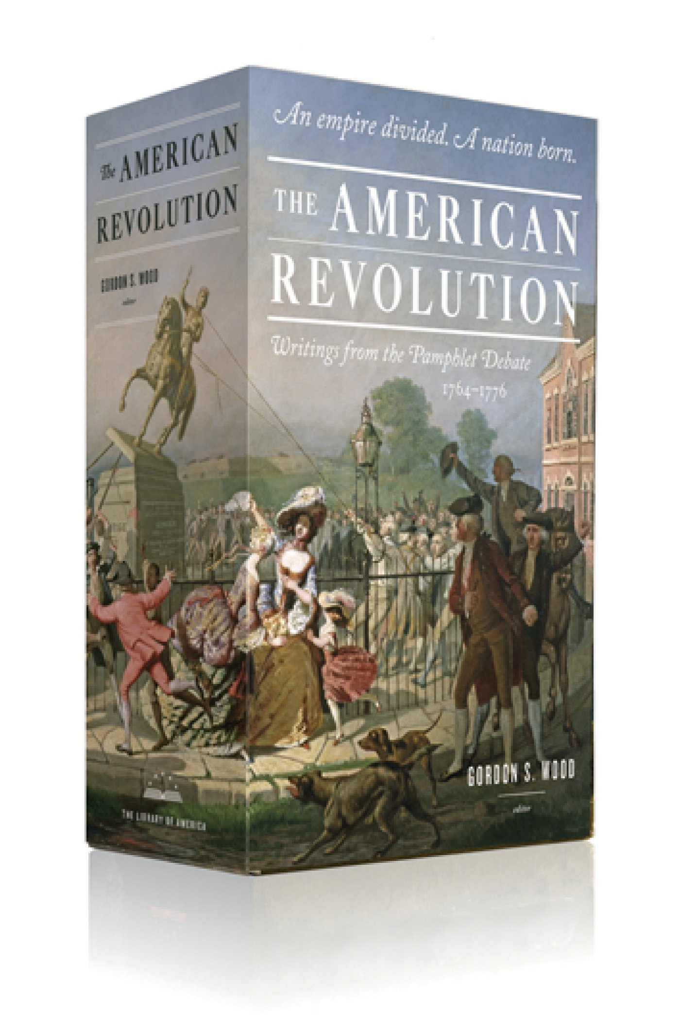 the american revolution writings from the pamphlet debate 1764 the american revolution writings from the pamphlet debate 1764 1776 gordon s wood various 9781598534108 com books