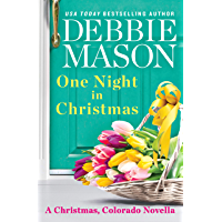 One Night in Christmas: a Christmas, Colorado novella