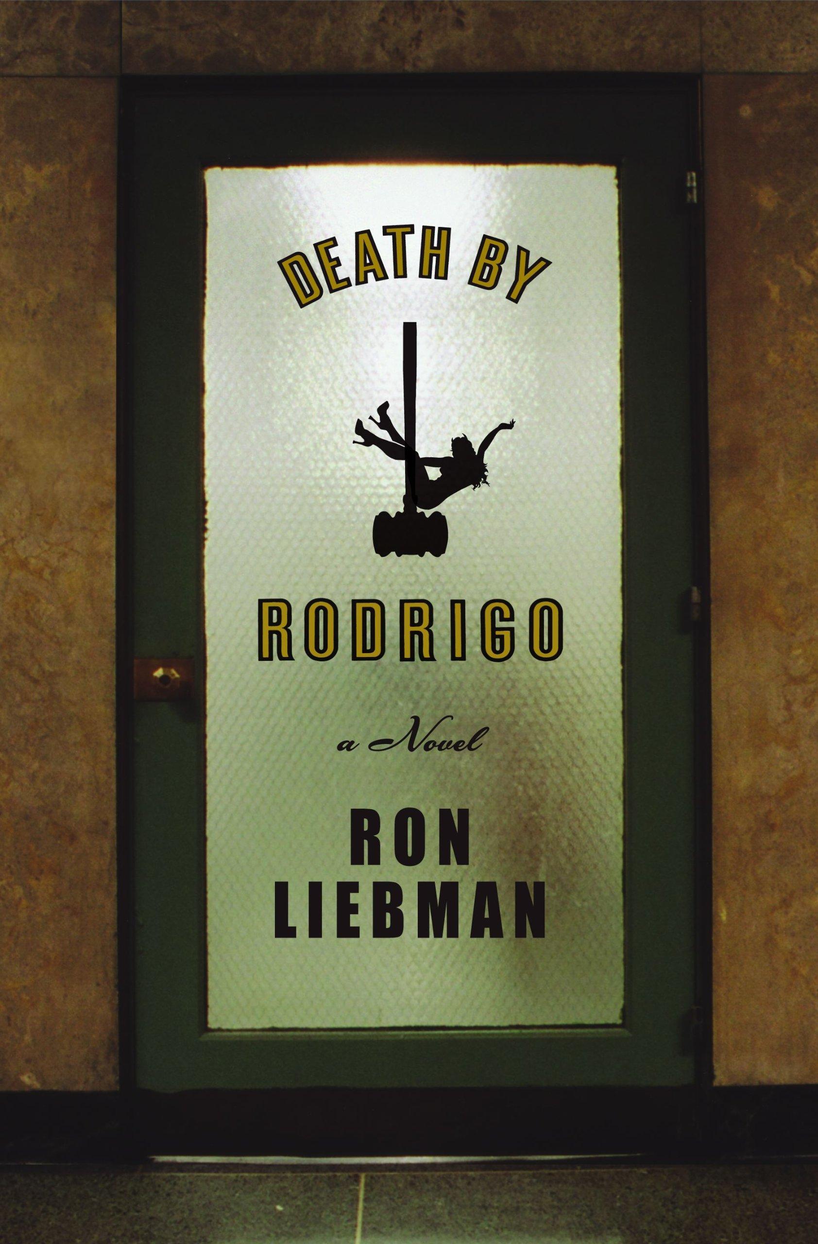 Death by Rodrigo: Amazon.es: Liebman, Ron: Libros en idiomas ...