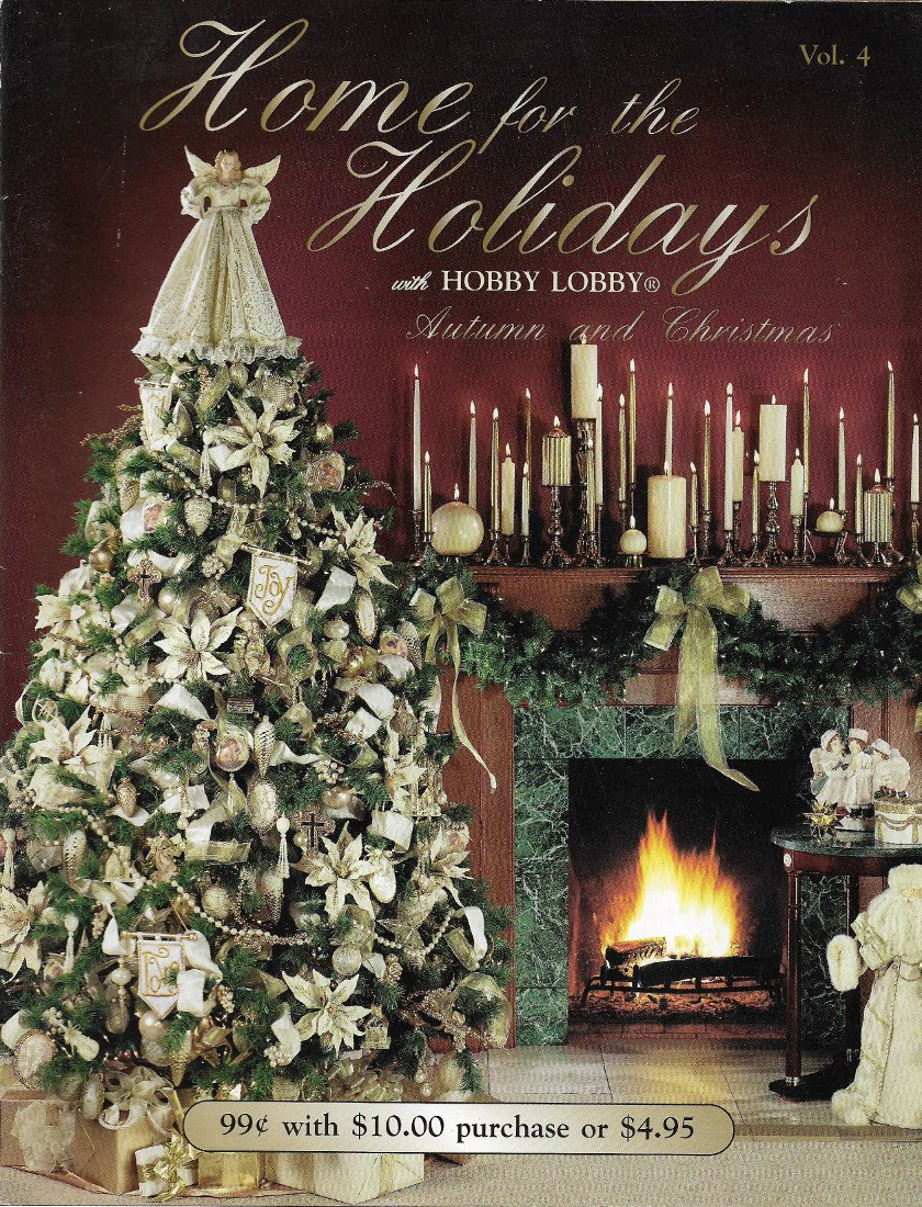 home for the holidays with hobby lobby autumn and christmas vol 4 various authors bill hane and cindy brown amazoncom books - Hobby Lobby Hours Christmas Eve