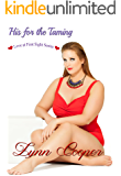 His for the Taming: (Love at First Sight Series)