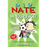 Big Nate: In Your Face! (English Edition)