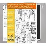 Hochsitz selber bauen: Deine Projektbox inkl. 445 Original-Patenten bringt Dich mit Spaß ans Ziel!