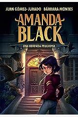 Una herencia peligrosa (Amanda Black 1) (Spanish Edition) Kindle Edition